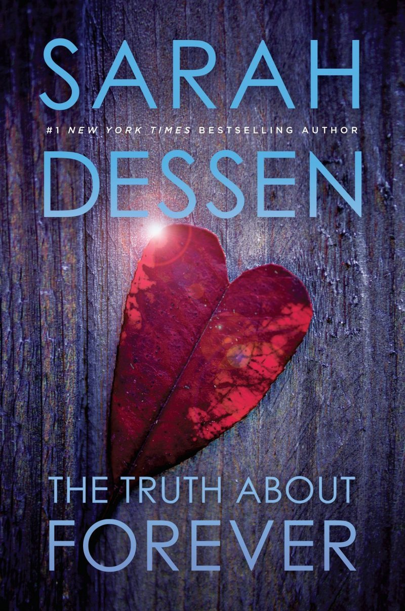 The Truth About Forever by Sarah Desser